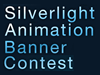 Silverlight Animation Banner Contest